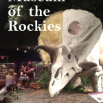 Dinosaurs Rock at the Museum of the Rockies