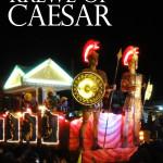 Krewe of Caesar – A Mardi Gras Parade