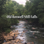 A Sunday at Old Roswell Mill Falls
